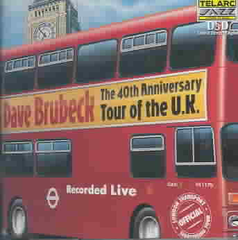 40TH ANNIVERSARY TOUR OF THE UK BY BRUBECK,DAVE (CD)