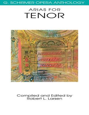 Arias for Tenor By Larsen, Robert L./ Larsen, Robert L. (EDT)